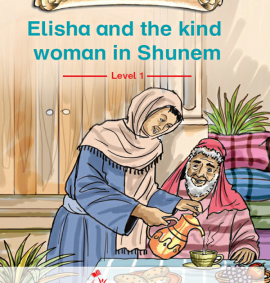 Elisha and the kind woman in shunem